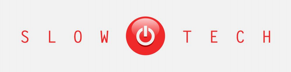 20120531th-slow-tech-organization-1000x250.jpp_